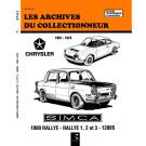Les Archives du Collectionneur - Simca 1000 Rallye - Rallye 1 - 2 - 3 - 1200 S
